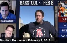 Barstool Rundown February 8th