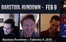 Barstool Rundown February 9th