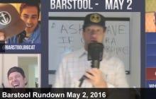 Barstool Rundown May 2nd