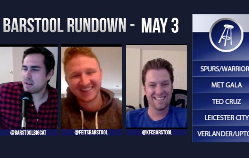 Barstool Rundown May 3, 2016