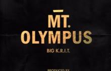 Wake Up With Big K.R.I.T – Mt. Olympus