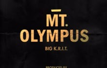 Wake Up With Big K.R.I.T – Mt. Olympus