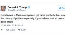 As Predicted, Donald Trump Has Spun The Melania Trump Speech Into A Positive