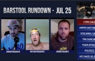 Barstool Rundown July 25th, 2016