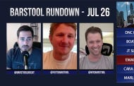 Barstool Rundown – July 26, 2016