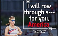 """U.S. Olympic Rower Says She'll """"Row Through Shit For America"""""""