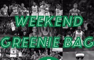 Weekend Greenie Bag – Are Hairstyles Negatively Impacting The Celtics Shooting?