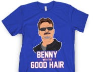 Benny With The Good Hair Shirts Are Officially On Sale!
