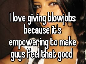 Why Girls Actually Love Giving Blowjobs