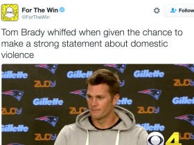 """""""For The Win"""" Posts Story About How Tom Brady Declined To Speak Out Against Domestic Violence… One Problem: That's Not What Happened At All"""