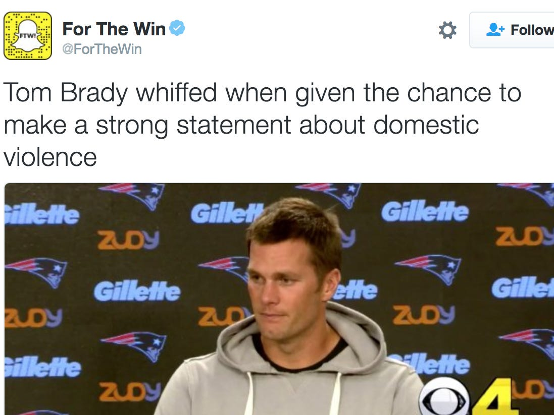 """For The Win"" Posts Story About How Tom Brady Declined To Speak Out Against Domestic Violence… One Problem: That's Not What Happened At All"