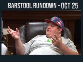 Barstool Rundown – October 25, 2016