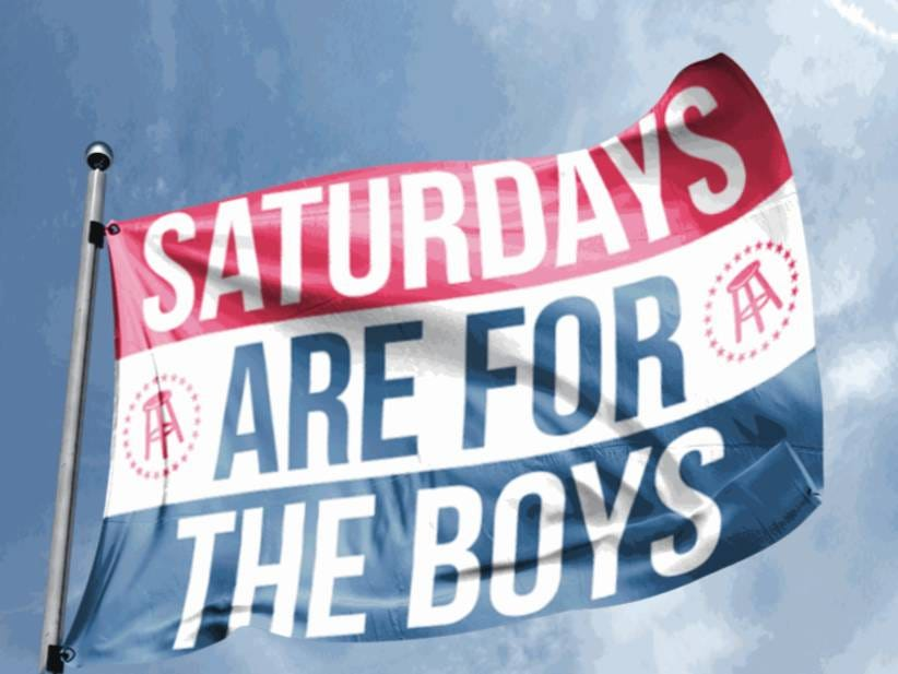 #2) Fridays Are For The Men, Saturdays Are For The Boys ...