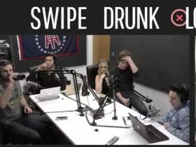 New Swipe Drunk Love Tonight At 10PM Talking Worst Dates, Bad Hookups, And More...Call In For DATING APOCALYPSE NIGHT at (646) 627-8450