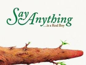 Wake Up With Say Anything - Alive With The Glory Of Love