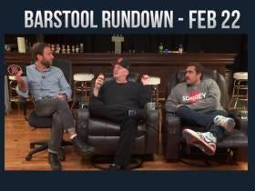 Barstool Rundown - February 22, 2017