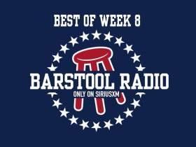 Best Of Barstool Radio Week 8 Is Live
