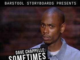 Barstool Storyboards presents...Dave Chappelle: Sometimes Ya Gotta Race