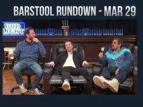 Barstool Rundown - March 29, 2017