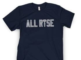 Buy Your All Rise Shirts Right Now Because Aaron Judge is Superman and Can Fly