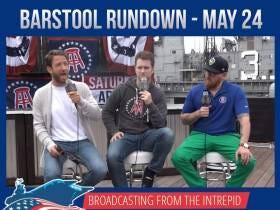 Barstool Rundown - May 24, 2017