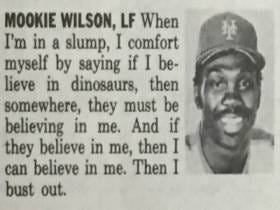 Mookie Wilson's Logic About Getting Out Of A Slump By Believing In Dinosaurs Is The Best Advice Ever Given