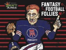 Breaking News: Barstool Sports' Fantasy Football Follies Podcast presented by Draft Kings & Hosted by Michael Rapaport is Live to Subscribe
