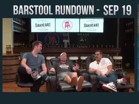 Barstool Rundown - September 19, 2017