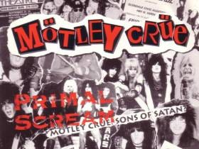 Mötley Crüe - Primal Scream Taking You Into The Weekend