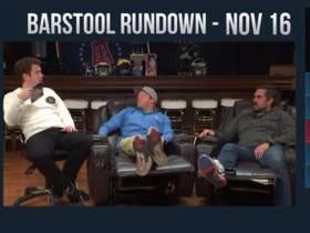 Barstool Rundown - November 16, 2017