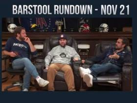 Barstool Rundown - November 21, 2017