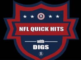 Quick Hits With Digs