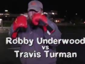 Rough N Rowdy  - Robby Underwood Vs. Travis Turman