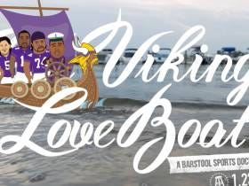 A Barstool Sports Documentary: Vikings Love Boat Is Coming...