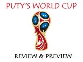 PUTY'S WORLD CUP REVIEW & PREVIEW – June 22/23