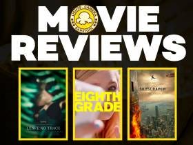 Movie Reviews: Eighth Grade, Leave No Trace and Skyscraper